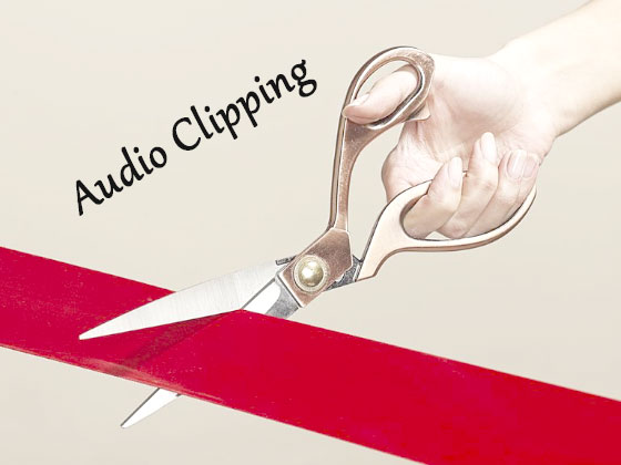 What is Audio Clipping ?